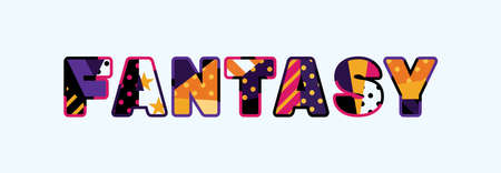 The word FANTASY concept written in colorful abstract typography.