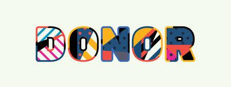 El concepto de DONANTE de palabra escrito en tipografía abstracta colorida.