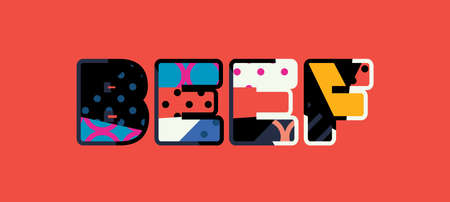 The word BEEF concept written in colorful abstract typography. Illustration