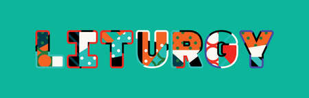 The word LITURGY concept written in colorful abstract typography. Ilustração