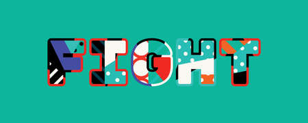 The word FIGHT concept written in colorful abstract typography.