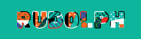 The word RUDOLPH concept written in colorful abstract typography. Vector EPS 10 available.