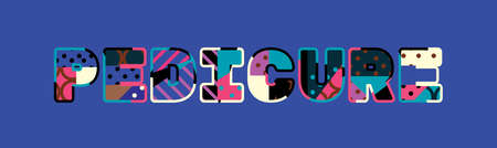 The word PEDICURE concept written in colorful abstract typography. Ilustração