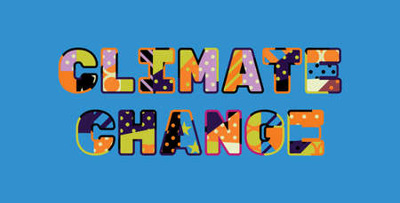 The words CLIMATE CHANGE concept written in colorful abstract typography. Illustration