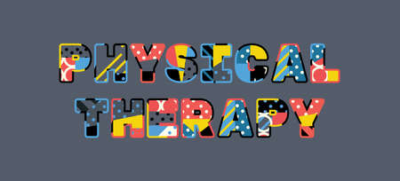 The words PHYSICAL THERAPY concept written in colorful abstract typography. Ilustrace