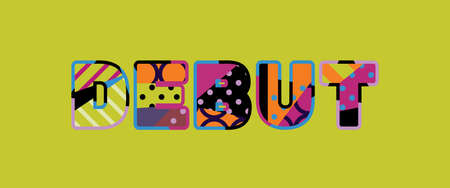 The word DEBUT concept written in colorful abstract typography. Ilustração