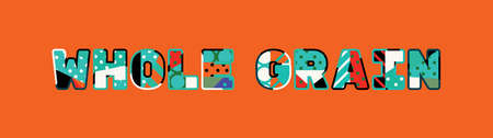 The words WHOLE GRAIN concept written in colorful abstract typography.