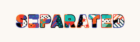 The word SEPARATED concept written in colorful abstract typography. Illusztráció