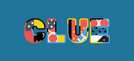 The word CLUE concept written in colorful abstract typography. Illustration