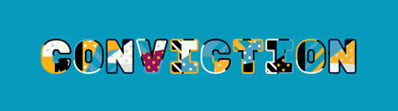 The word CONVICTION concept written in colorful abstract typography.