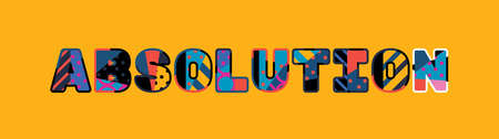 The word ABSOLUTION concept written in colorful abstract typography.