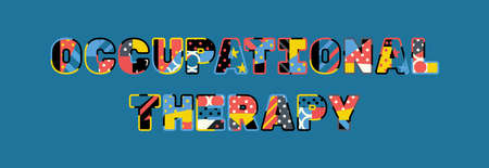 The words OCCUPATIONAL THERAPY concept written in colorful abstract typography. Illustration