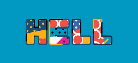 The word HELL concept written in colorful abstract typography.