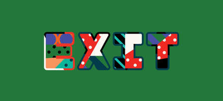 The word EXIT concept written in colorful abstract typography. Vectores