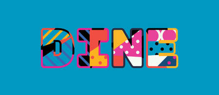 The word DINE concept written in colorful abstract typography.