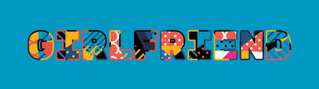 The word GIRLFRIEND concept written in colorful abstract typography.