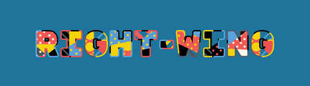 The word RIGHT-WING concept written in colorful abstract typography.