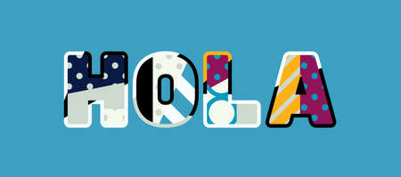 The word HOLA concept written in colorful abstract typography.