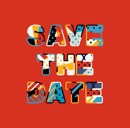 The words SAVE THE DATE concept written in colorful abstract typography.