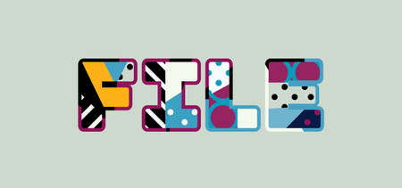 The word FILE concept written in colorful abstract typography. Stock Illustratie
