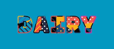 The word DAIRY concept written in colorful abstract typography.