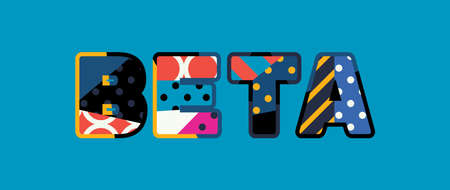 The word BETA concept written in colorful abstract typography. Illustration