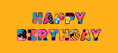 The words HAPPY BIRTHDAY concept written in colorful abstract typography.