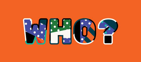 The word WHO concept written in colorful abstract typography.