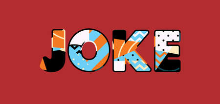 The word JOKE concept written in colorful abstract typography.