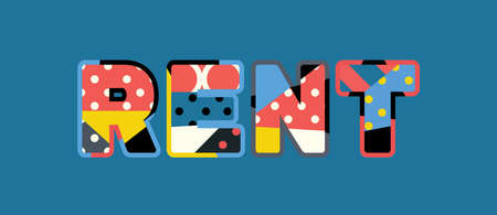 The word RENT concept written in colorful abstract typography. Illustration