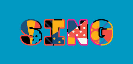 The word SING concept written in colorful abstract typography. Illustration