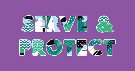The words SERVE AND PROTECT concept written in colorful abstract typography. Ilustração