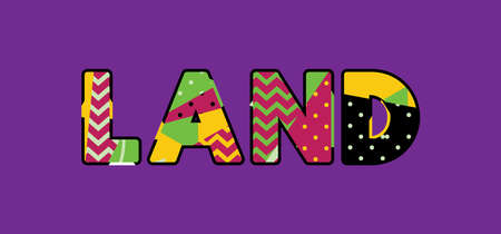 The word LAND concept written in colorful abstract typography. Illustration