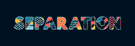 The word SEPARATION concept written in colorful abstract typography. Иллюстрация