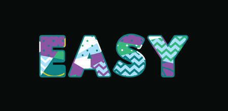 The word EASY concept written in colorful abstract typography.  イラスト・ベクター素材