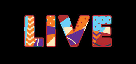 The word LIVE concept written in colorful abstract typography.