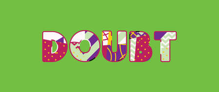The word DOUBT concept written in colorful abstract typography.