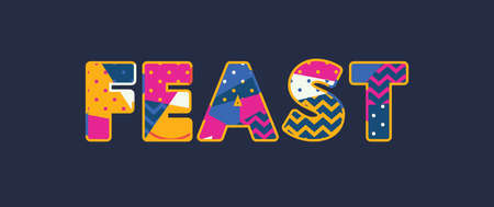The word FEAST concept written in colorful abstract typography.