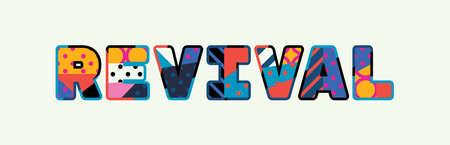 The word REVIVAL concept written in colorful abstract typography. Ilustração