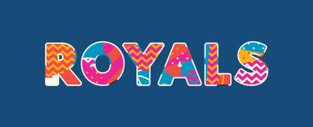 The word ROYALS concept written in colorful abstract typography. Vector EPS 10 available. Stock Vector - 103630591
