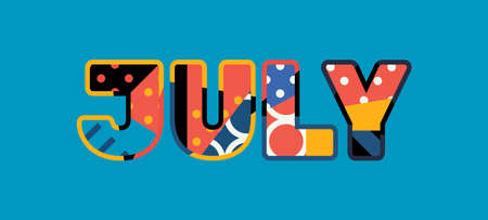 The word JULY concept written in colorful abstract typography. Vector EPS 10 available.