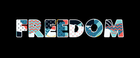 The word FREEDOM concept written in colorful abstract typography. Vector EPS 10 available. Çizim