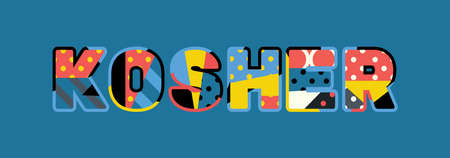 The word KOSHER concept written in colorful abstract typography. Vector EPS 10 available.