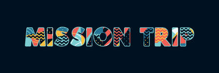 The word MISSION TRIP concept written in colorful abstract typography. Vector EPS 10 available.