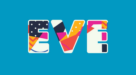 The word EVE concept written in colorful abstract typography. Vector EPS 10 available.