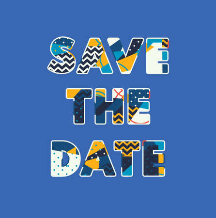 The words SAVE THE DATE concept written in colorful abstract typography. Vector EPS 10 available. Illusztráció
