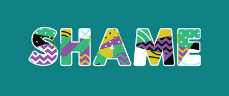 The word SHAME concept written in colorful abstract typography. Vector EPS 10 available.