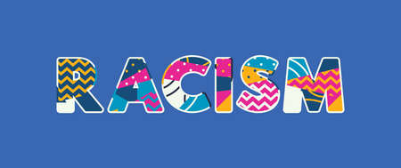 The word RACISM concept written in colorful abstract typography. Vector EPS 10 available.