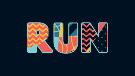 The word RUN concept written in colorful abstract typography. Vector EPS 10 available. Illustration