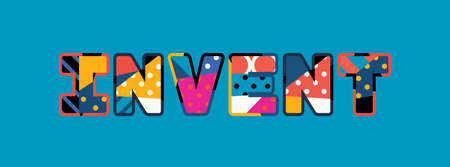 The word INVENT concept written in colorful abstract typography. Vector EPS 10 available.